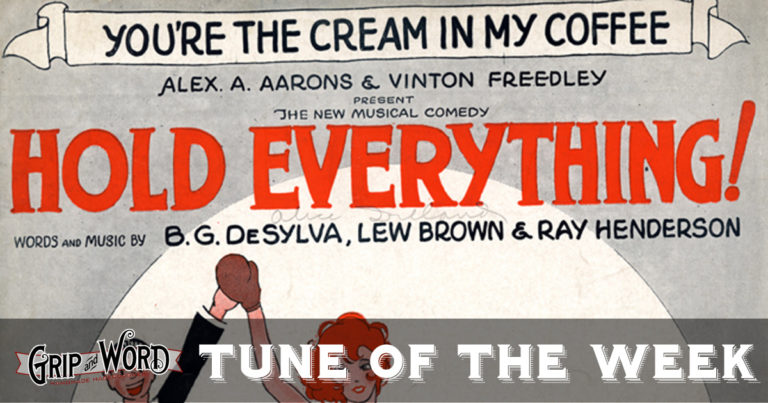 Tune of the Week: You're the Cream in my Coffee